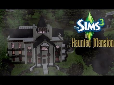 Sims 3: The Haunted Mansion (Movie Set) - Trailer - YouTube