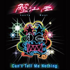 Can't Tell Me Nothing - Wikipedia